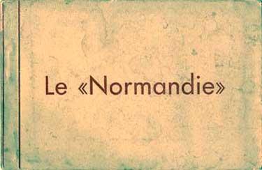 PAQUEBOT S/S NORMANDIE CARNET DE CARTES POSTALES GRAND FORMAT - EDITEUR : EDUG - REF. SITE CAGFCEDUG 1-1 PSB