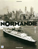 FREDERIC OLLIVIER : `NORMANDIE - UN CHEF- D`OEUVRE FRANCAIS` - Editions CHASSE-MAREE