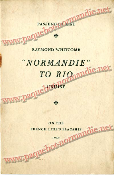 PAQUEBOT NORMANDIE - LISTE DES PASSAGERS DU 4 FEVRIER 1939 POUR LA 2ème CROISIERE DE RIO / 1