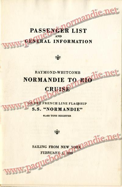 PAQUEBOT NORMANDIE - LISTE DES PASSAGERS DU 4 FEVRIER 1939 POUR LA 2ème CROISIERE DE RIO / 2