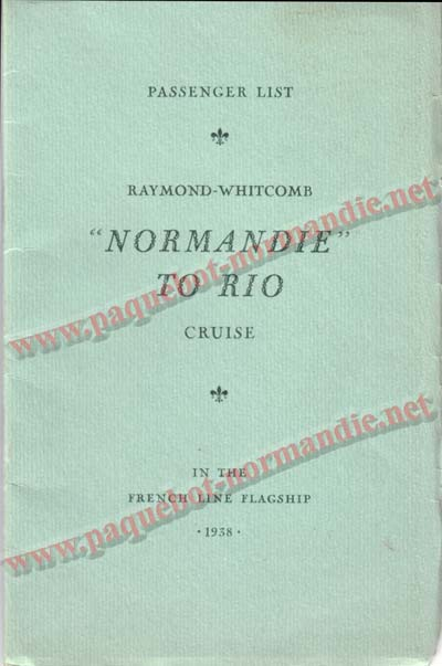 PAQUEBOT NORMANDIE - LISTE DES PASSAGERS DU 5 FEVRIER 1938 POUR LA 1ère CROISIERE DE RIO / 1